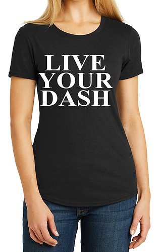 LIVE YOUR DASH BlackT-Shirt