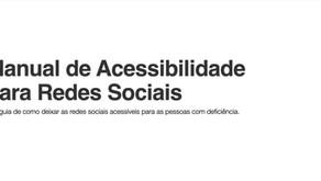 Manual de Acessibilidade para Redes Sociais.
