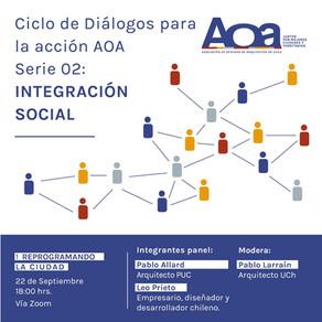 Comienza el segundo ciclo de Diálogos para la Acción AOA con una nueva temática: Integración social