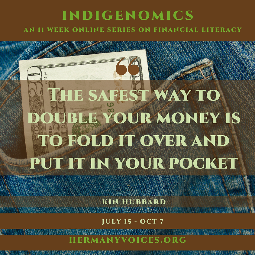 Week 5 Indigenomics: Rule 72 How to double your savings?