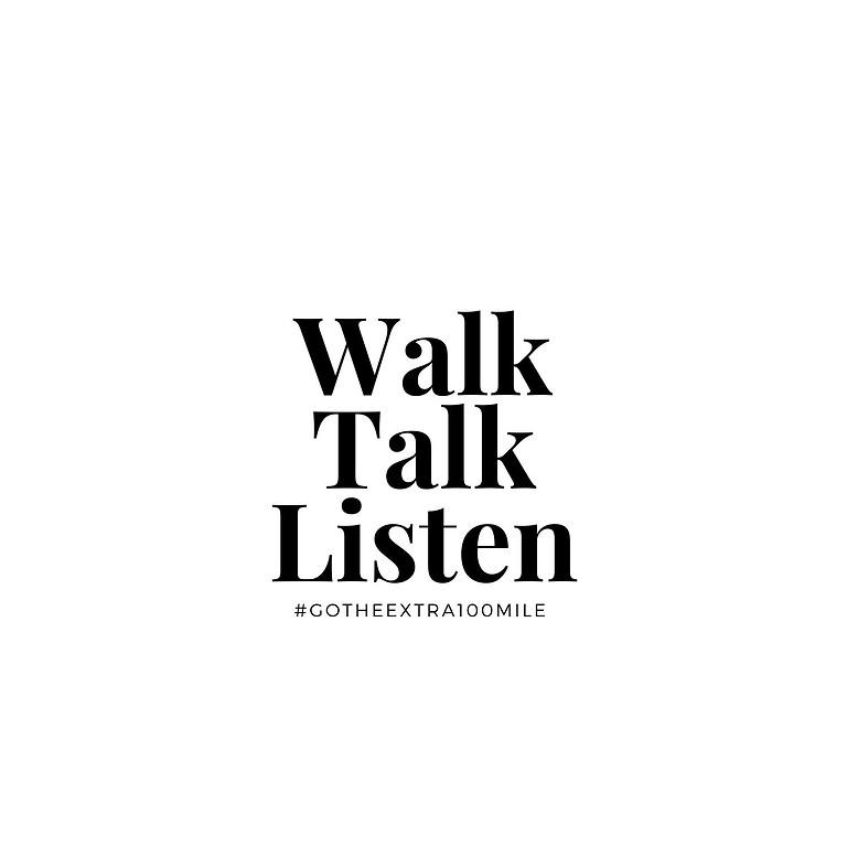 Walk Talk Listen Podcast