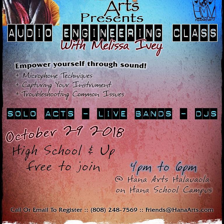 Hana Arts Presents - Audio Engineering Class with Melissa Ivey