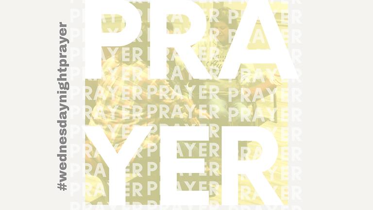 Prayer Every Wednesday Night