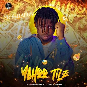 Mr Gbafun_Yahoo Tile [Music]