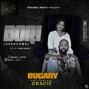 Bugary ft Grace_Bori [Music]