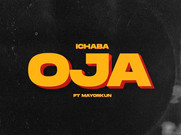Ichaba Ft. Mayorkun_ Oja [Music]