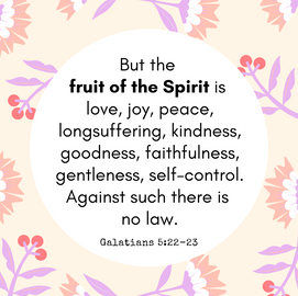 Fruit of the Spirit: Introduction