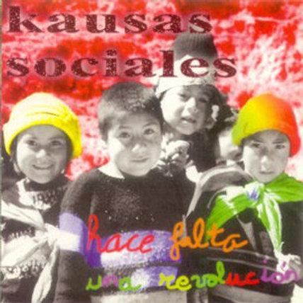 """CD010K  KAUSAS SOCIALES """"Hace falta una revolución"""""""