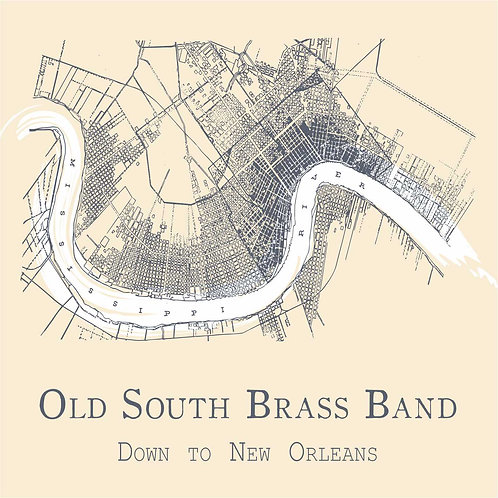 "CD125T - OLD SOUTH BRASS BAND   ""Down To New Orleans"""