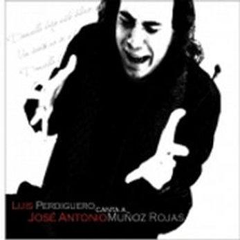 """KAR7728  LUIS PERDIGUERO """"Canta a Jose Antonio Muñoz Rojas"""""""