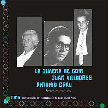 LA JIMENA DE COÍN, JUAN VILLODRES Y ANTONIO GRAU