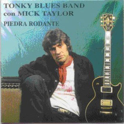 "CD028E  TONKY BLUES BAND ""Piedra rodante"""