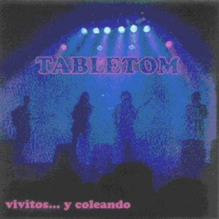 """CD001K (CD-R)  TABLETOM """"Vivitos y coleando"""""""