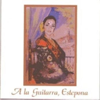 """CD011T - ( CD -R) """" A LA GUITARRA, ESTEPONA"""""""