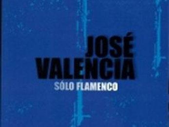 "KAR7731  JOSÉ VALENCIA   ""Solo Flamenco"""