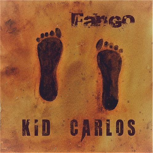 """CK6110 -KID CARLOS                               """"Fango"""""""
