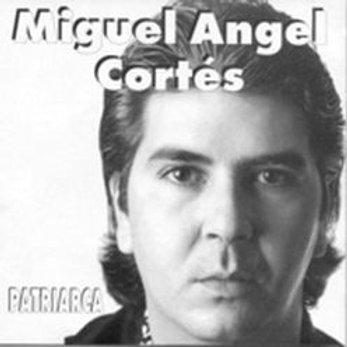"""CD015F   MIGUEL ÁNGEL CORTÉS """"Patriarca"""""""