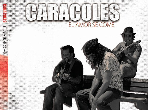 "KAR914  LOS CARACOLES ""El amor se come"""