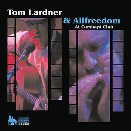 "CK6106  TOM LARDNER & ALLFREEDOM ""Live at Cambayá Club"""