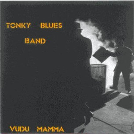 "CD018E  TONKY BLUES BAND ""Vudú Mamma"""