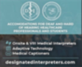 Designated Interpreter Logo designatedinterpreters.com reads: accommodations for deaf and hard of hearing healthcare professionals and students onsite and VRI Medical Interpreters, Adaptive Technology, Medical Captioners