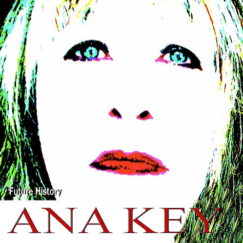 Ana Key - Future History