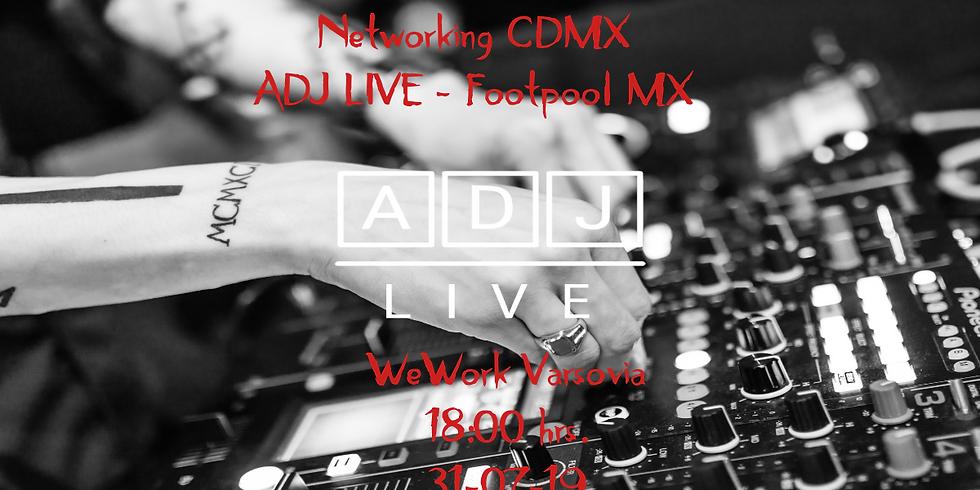 Networking CDMX ADJ LIVE