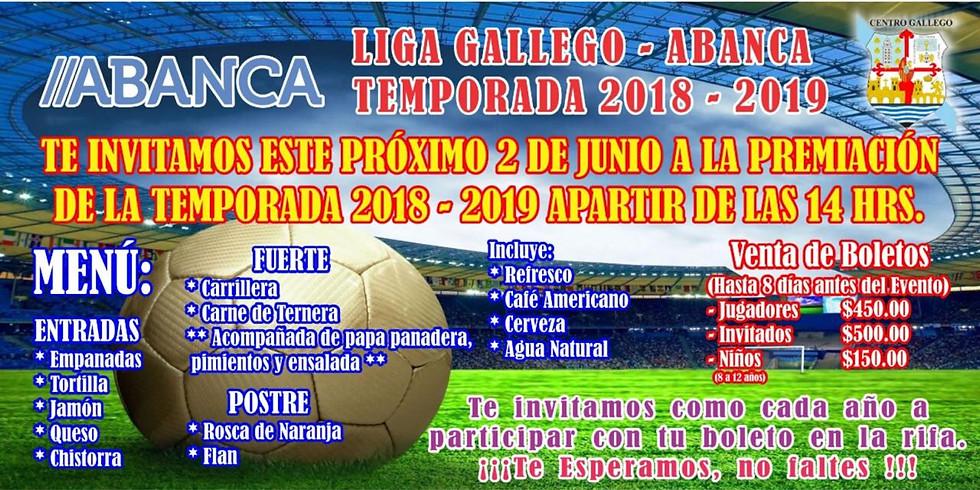 Premiación Liga GALLEGO - ABANCA  2018 - 2019