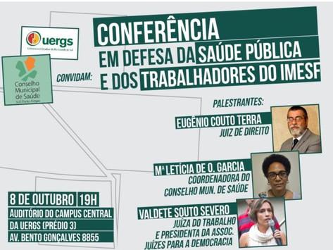 CONFERÊNCIA EM DEFESA DA SAÚDE PÚBLICA E DOS TRABALHADORES DO IMESF