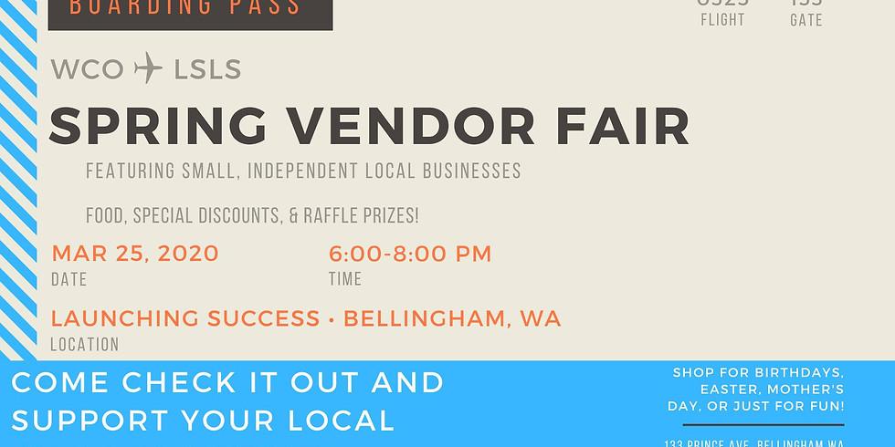 Postponed Until JUNE Launching Success Spring Vendor Fair