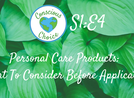 Personal Care Products: What To Consider Before Application