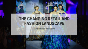 The Changing Retail and Fashion Landscape