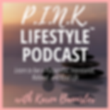 P.I.N.K LIFESTYLE PODCAST.png