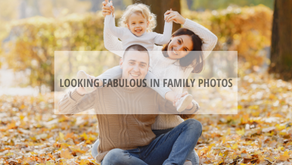 Looking Fabulous in Family Photos