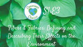 Fibers & Fabrics: Defining and Describing their Effects on the Environment