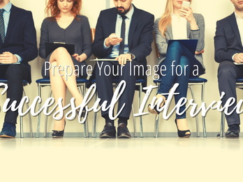 Prepare Your Image for a Successful Interview