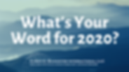 What's Your Word for 2020_2.png