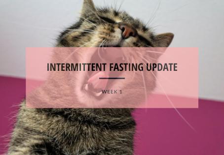 Fasting update - Week 1