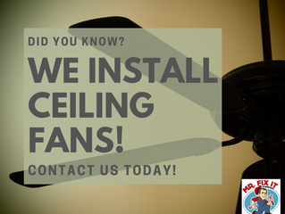Did You Know? We Install Ceiling Fans!