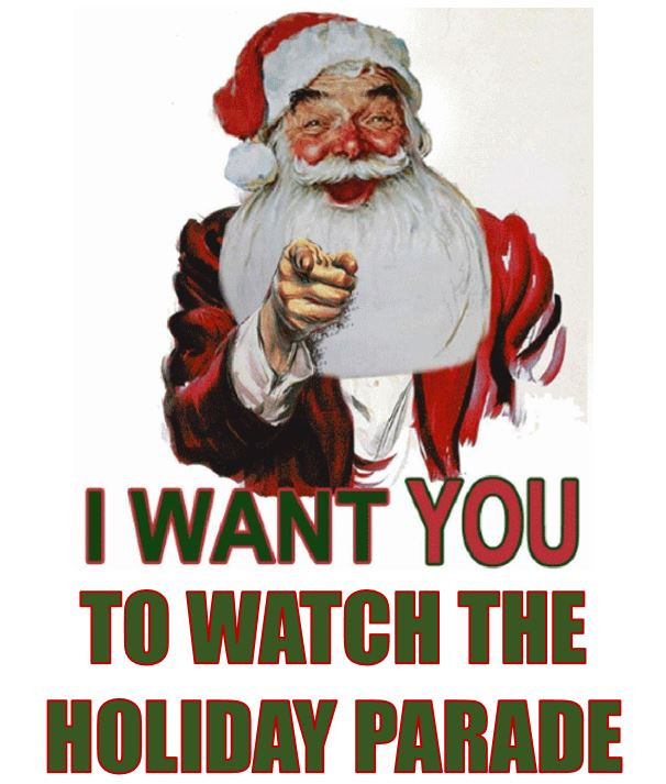 "Santa pointing over the words ""I want you to watch the holiday parade"""