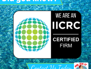 DID YOU KNOW? We are an IICRC Certified Firm