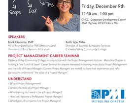 Project Management Career Seminar  - CVCC, Dec. 9 at the CVCC-Corporate Development Center