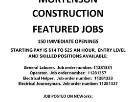 Featured Job - Mortenson Construction has 150 Immediate Openings!