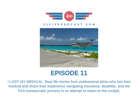 Episode 11- Pilot stories: What happens when you lose your medical?