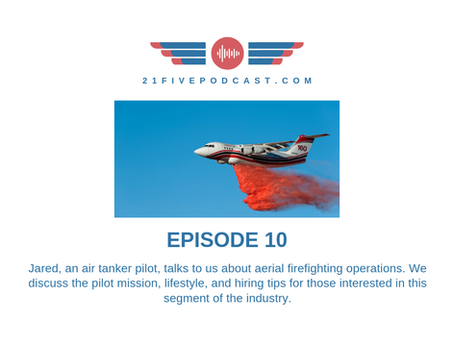Episode 10 - Jared / Aerial Firefighter