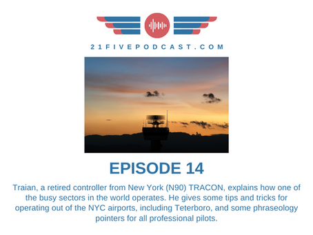 Episode 14- Traian, New York TRACON Controller, on Teterboro and NYC, plus Airline Prank Stories