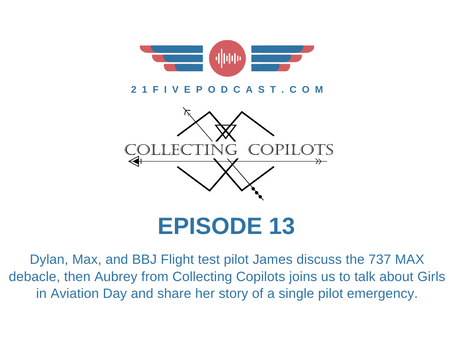 Episode 13- 737 MAX Debacle and Women in Aviation with Aubrey from Collecting Copilots