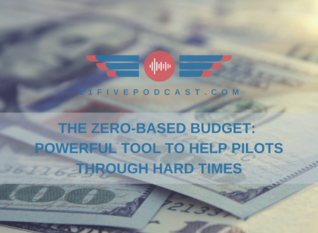 The Zero-Based Budget: Powerful tool to help pilots through hard times