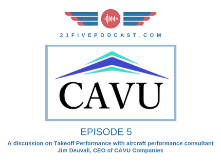 Episode 5 - Takeoff Performance with Jim Deuvall from CAVU Companies, Iran and Cuba Airspace update