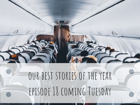 Episode 18- Best stories from the year